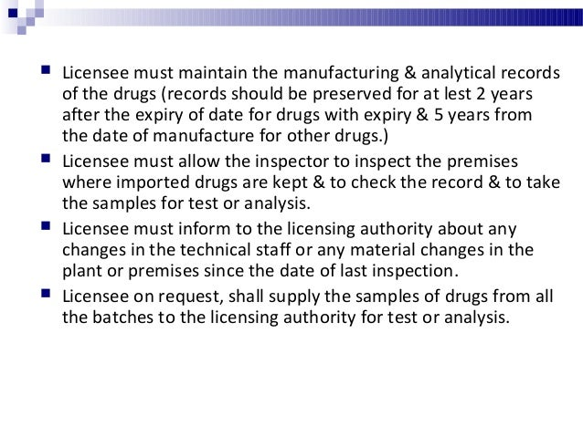 Manufacture of drugs specified in schedule X In addition to general conditions as mentioned before the licensee should obs...
