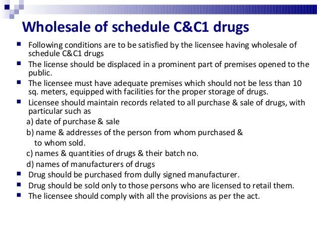 Wholesale from motor vehicle  The general conditions as mentioned in previous slide  Separate license is necessary for s...