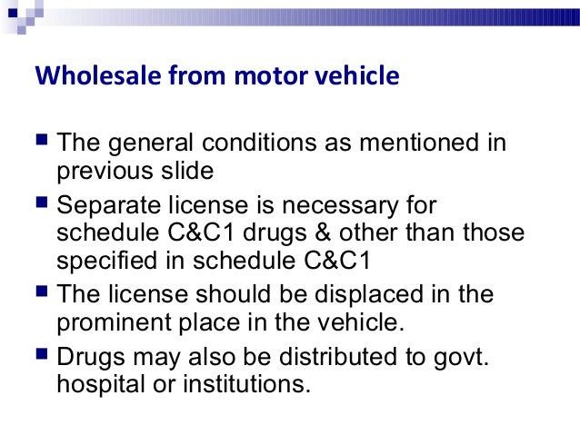 Licenses for chemist & druggist shops & pharmacy  The license granted subject to the following conditions.  The licensee...