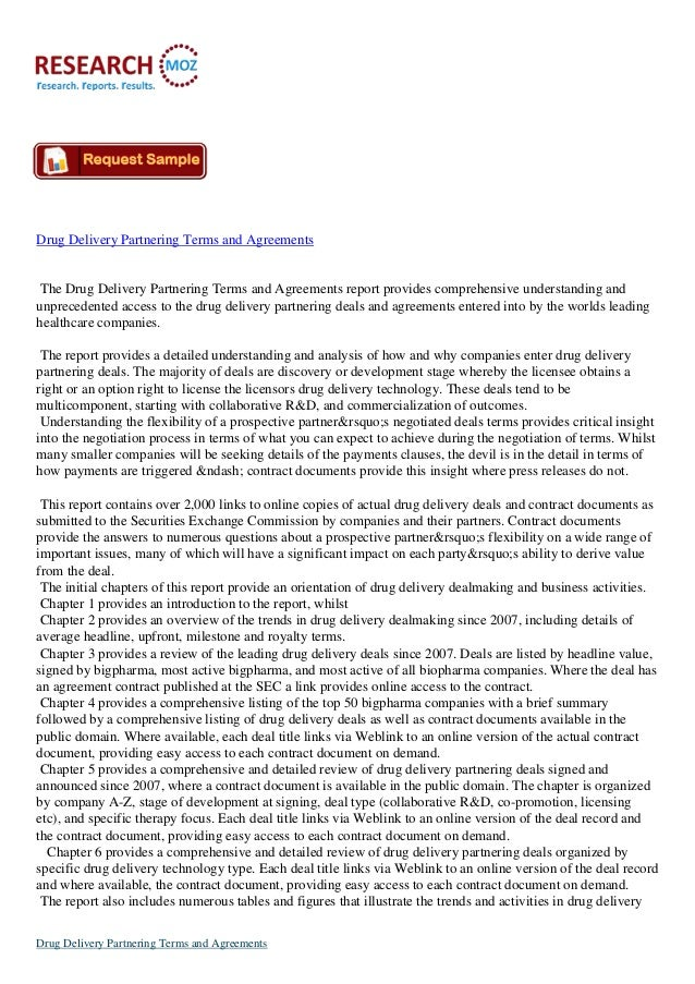 Drug Delivery Partnering Terms and Agreements The Drug Delivery Partnering Terms and Agreements report provides comprehens...