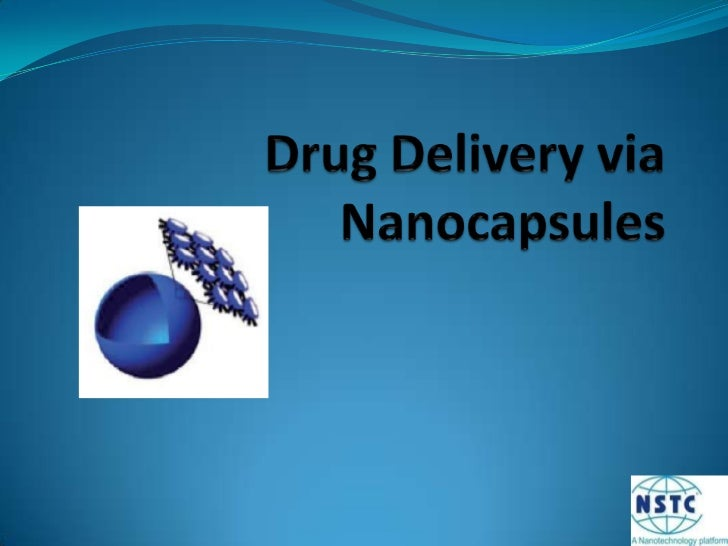 Drug Delivery via Nanocapsules<br />