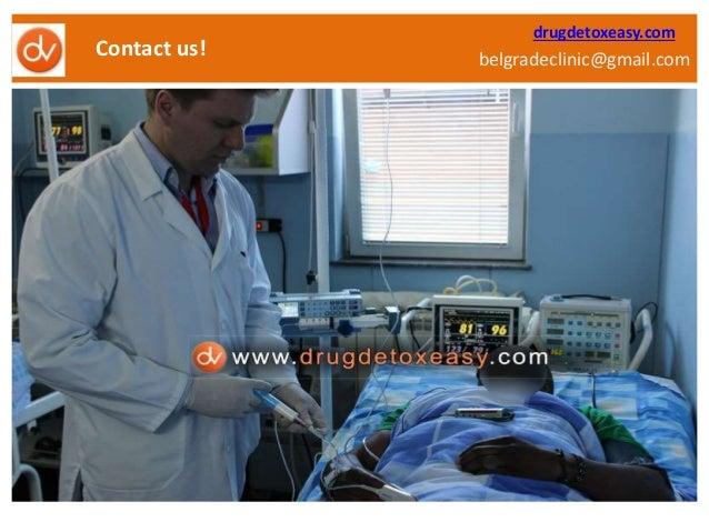belgradeclinic@gmail.com  Contact us!  drugdetoxeasy.com