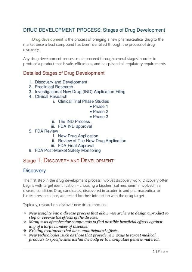 1   P a g e DRUG DEVELOPMENT PROCESS: Stages of Drug Development Drug development is the process of bringing a new pharmac...