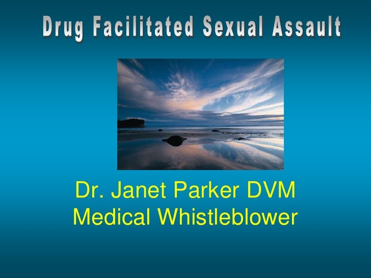 Dr. Janet Parker DVMMedical Whistleblower<br />
