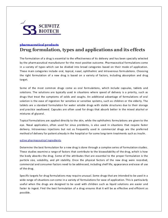 pharmaceutical products  Drug formulation, types and applications and its effects The formulation of a drug is essential t...