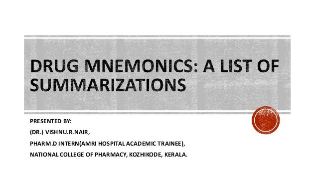 PRESENTED BY: (DR.) VISHNU.R.NAIR, PHARM.D INTERN(AMRI HOSPITAL ACADEMIC TRAINEE), NATIONAL COLLEGE OF PHARMACY, KOZHIKODE...