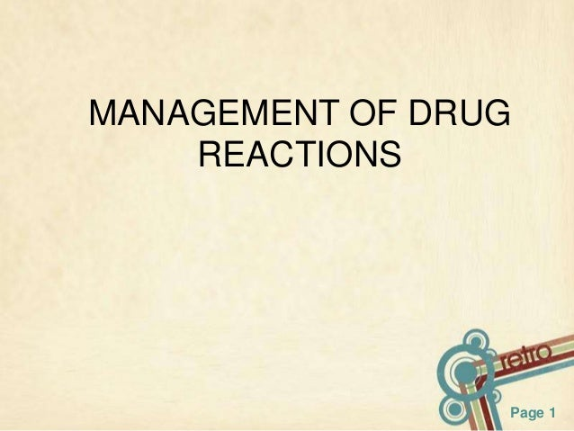 MANAGEMENT OF DRUG REACTIONS  Page 1