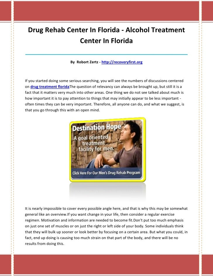 Drug Rehab Center In Florida - Alcohol Treatment               Center In Florida__________________________________________...