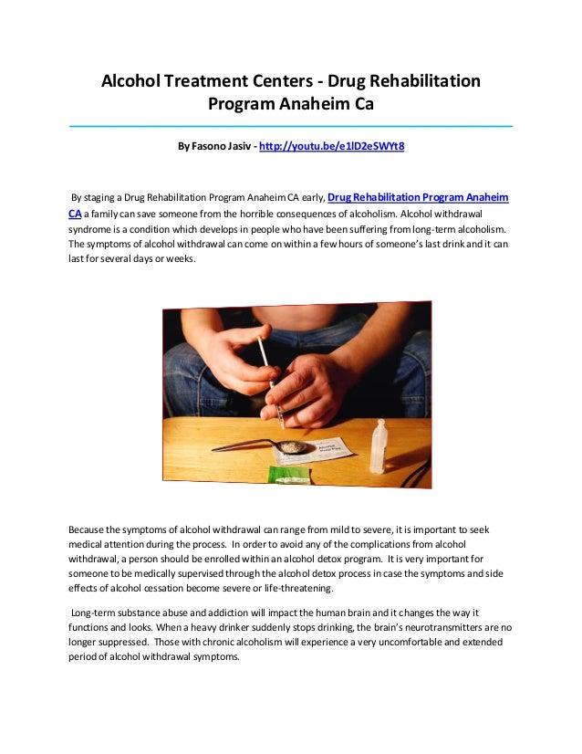 Alcohol Treatment Centers - Drug Rehabilitation Program Anaheim Ca _______________________________________________________...