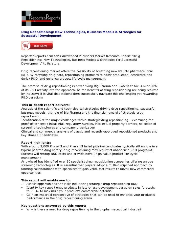 Drug Repositioning: New Technologies, Business Models & Strategies forSuccessful DevelopmentReportsnReports.com adds Arrow...