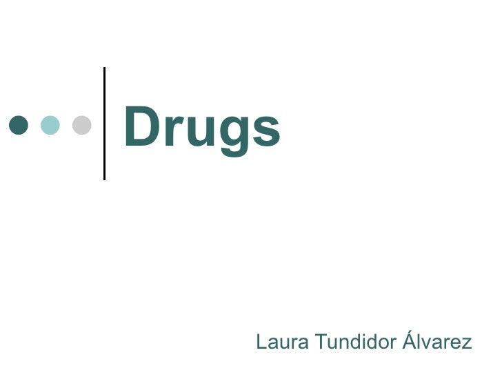 Drugs Laura Tundidor Álvarez