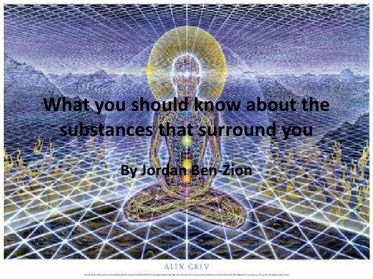 What you should know about the substances that surround you<br />By Jordan Ben-Zion<br />