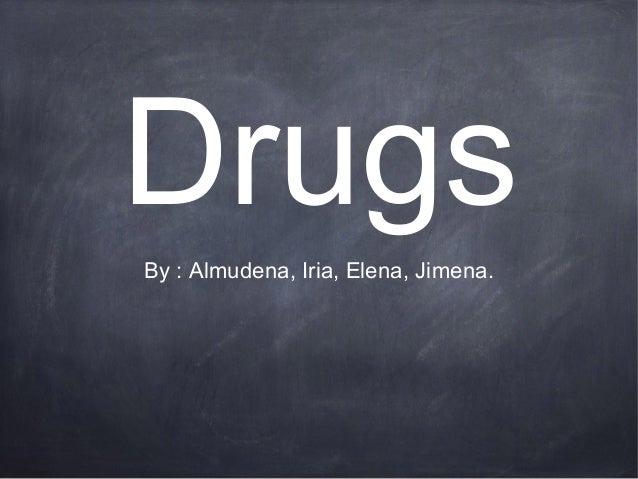 DrugsBy : Almudena, Iria, Elena, Jimena.