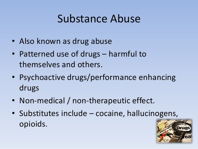 The issue of drugs and its abuse
