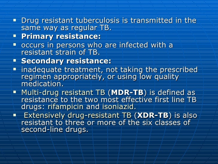 drug use tuberculosis Adverse effects of antituberculosis drugs or drug interactions (among antituberculosis drugs or between antituberculosis drugs and other drugs) can make it necessary to modify or discontinue treatment.