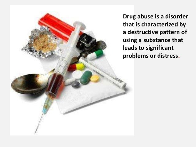 Drugs abuse and addiction