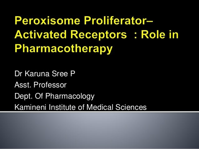 Dr Karuna Sree P Asst. Professor Dept. Of Pharmacology Kamineni Institute of Medical Sciences