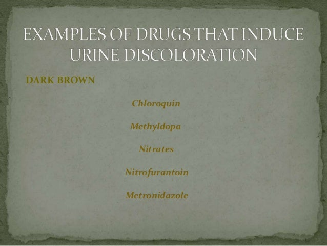 Drugs Induce Changes In Feces Urine And Laboratory Values