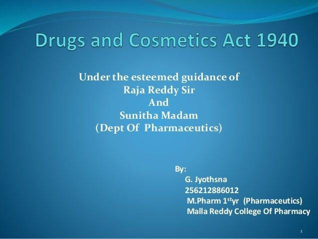 1  Under the esteemed guidance of  Raja Reddy Sir  And  SunithaMadam  (Dept Of Pharmaceutics)  By:  G. Jyothsna  256212886...