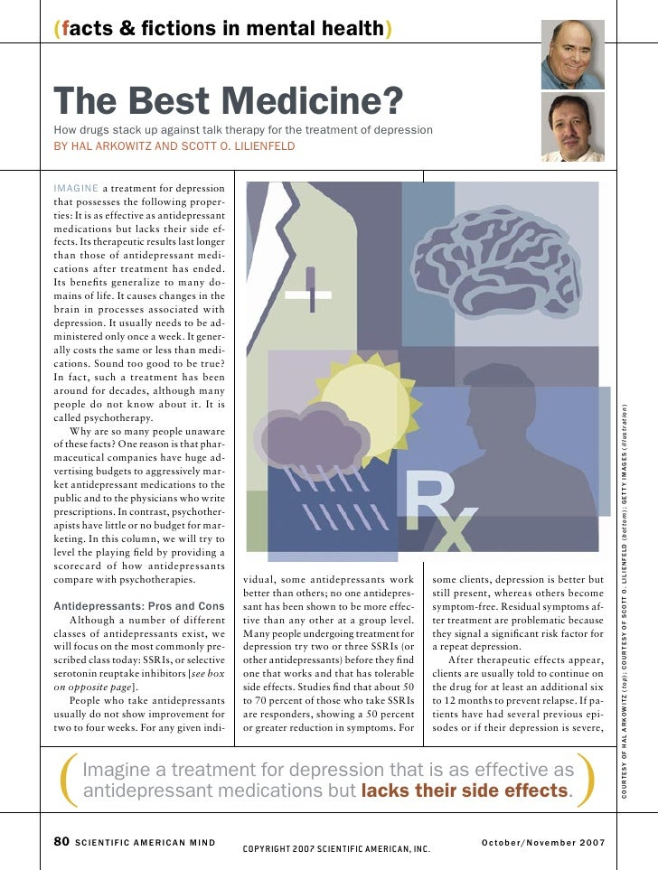 (facts & fictions in mental health)   The Best Medicine? How drugs stack up against talk therapy for the treatment of depre...
