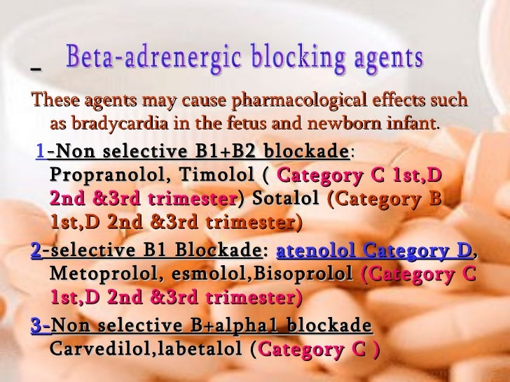 <ul><li>These agents may cause pharmacological effects such as bradycardia in the fetus and newborn infant . </li></ul><ul...