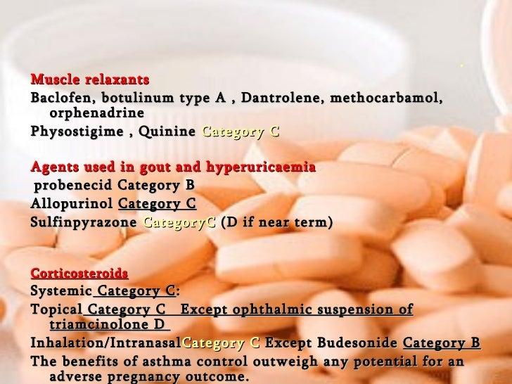 <ul><li>Muscle relaxants </li></ul><ul><li>Baclofen, botulinum type A , Dantrolene, methocarbamol, orphenadrine  </li></ul...
