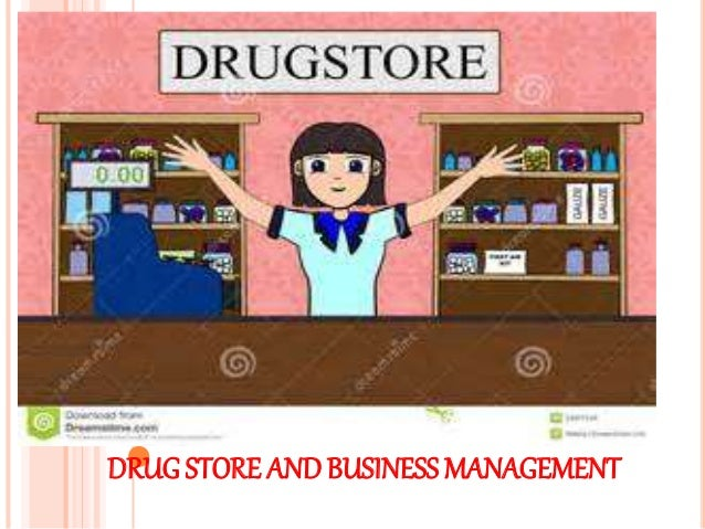 DRUG STORE ANDBUSINESS MANAGEMENT