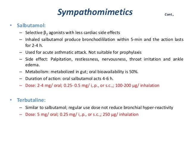 Sympathomimetics• Salbutamol:– Selective β2 agonists with less cardiac side effects– Inhaled salbutamol produce bronchodil...