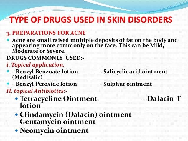 Drugs used in skin disorders- Mr  Panneh