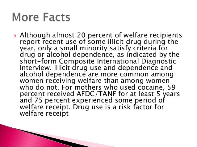 drug testing for welfare recipients essay Free essay: is it fair that in order to obtain a job, some people go through drug  testing while drug and alcohol abusers receive free, no strings attached.
