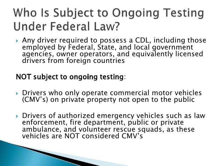 Drug testing presentation slide share for Who is subject to federal motor carrier safety regulations