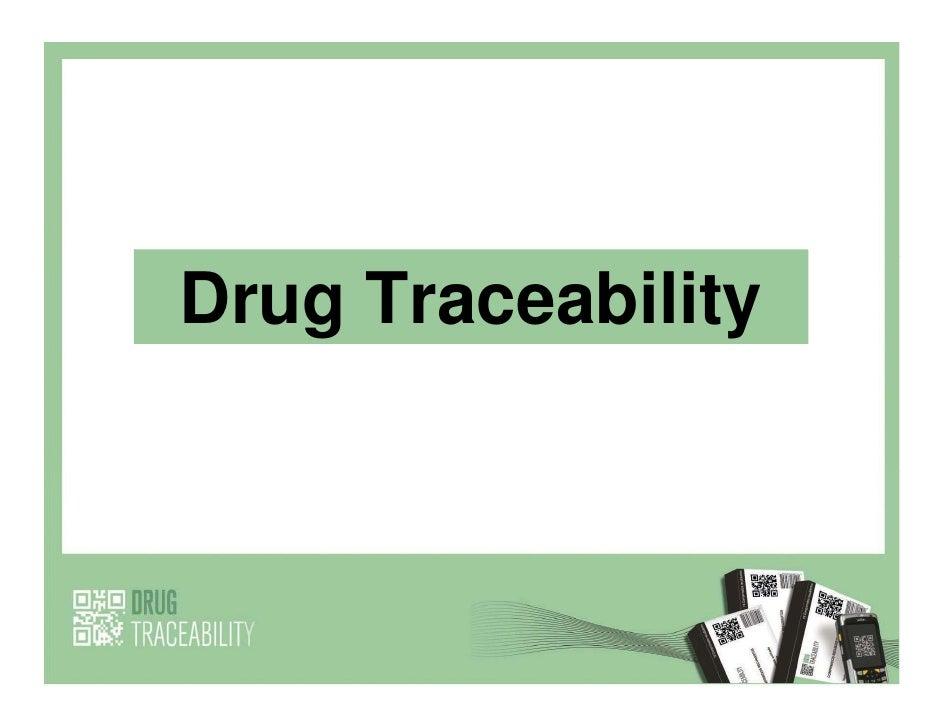 Drug Traceability