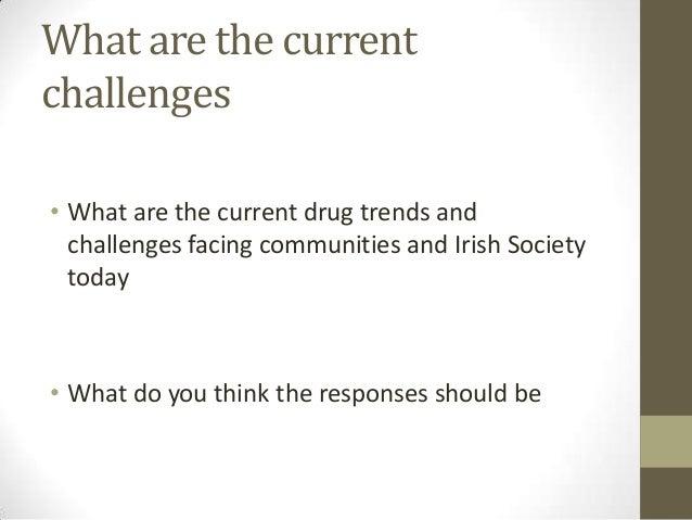 Drug trends & responses - University College Cork  Slide 2