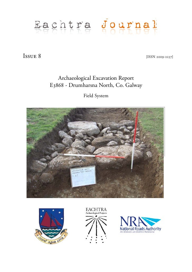 Eachtra Journal  Issue 8                                          [ISSN 2009-2237]                  Archaeological Excavat...