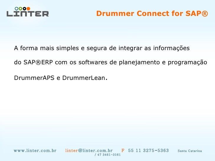 www.linter.com.br  linter @linter.com.br  F   55 11 3275-5363  Santa Catarina / 47 3461-3161 A forma mais simples e segura...