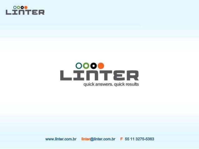www.linter.com.br linter@linter.com.br F 55 11 3275-5363