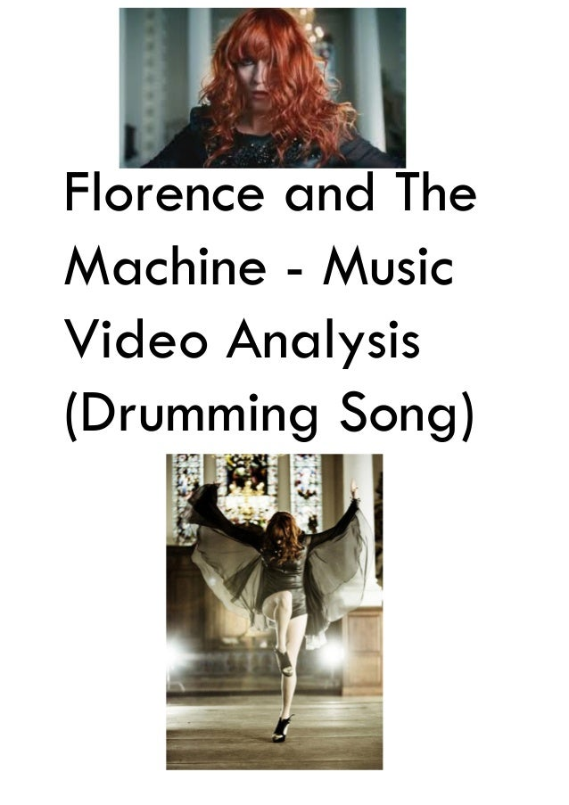 Florence and The Machine - Music Video Analysis (Drumming Song)