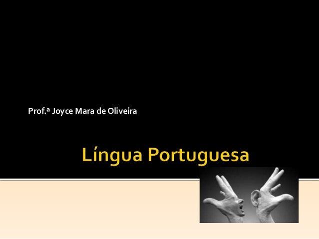 Prof.ª Joyce Mara de Oliveira