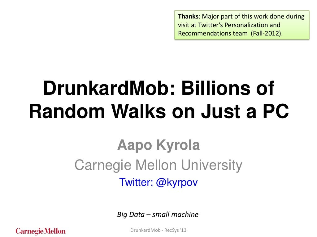DrunkardMob: Billions of Random Walks on Just a PC