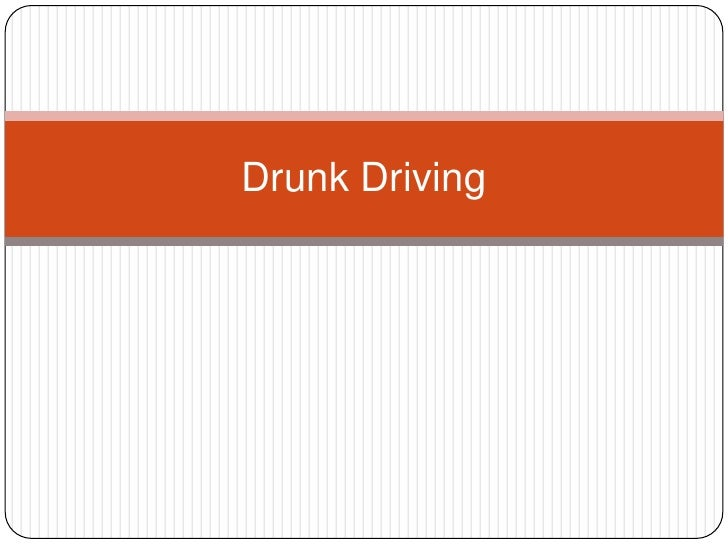 Drunk Driving<br />