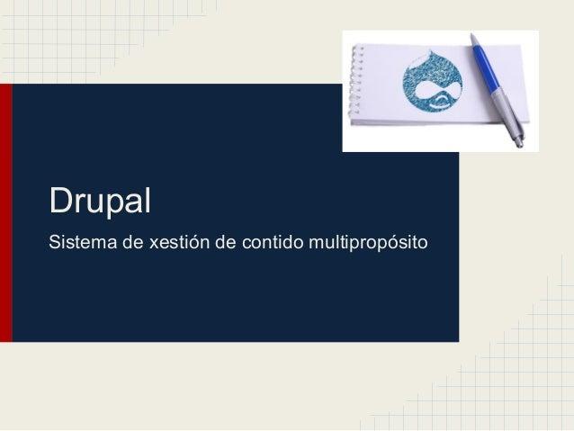 DrupalSistema de xestión de contido multipropósito
