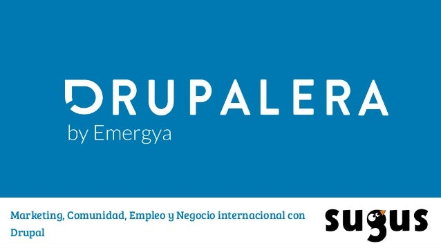 Marketing, Comunidad, Empleo y Negocio internacional con Drupal