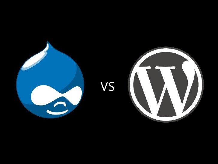 Drupal   VS   WordPressWalter Ebert