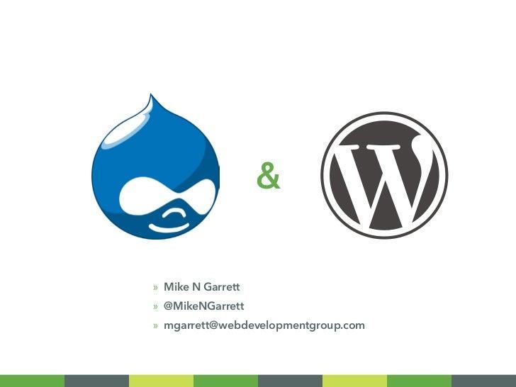 &»» Mike N Garrett»» @MikeNGarrett»» mgarrett@webdevelopmentgroup.com