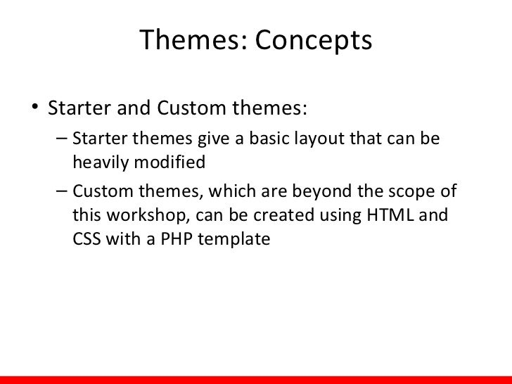 Themes: Concepts   To find contributed themes:http://drupal.org/project/Themes