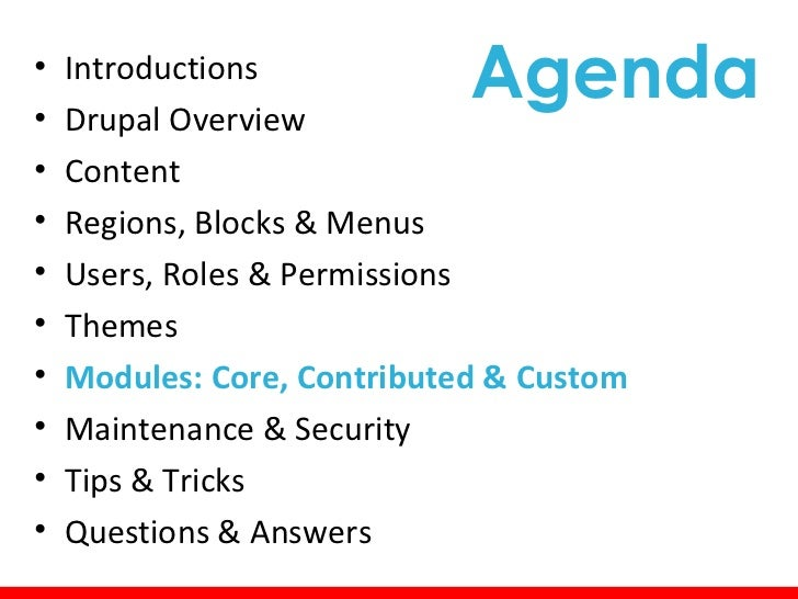 Modules: Concepts• Modules add functionality to your cms, extending  the flexibility, making it more powerful• There are ~...