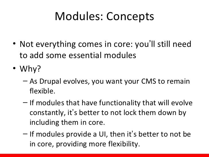 Essential Contributed Modules• Views provide a flexible method for Drupal  site designers to control how lists and tables ...