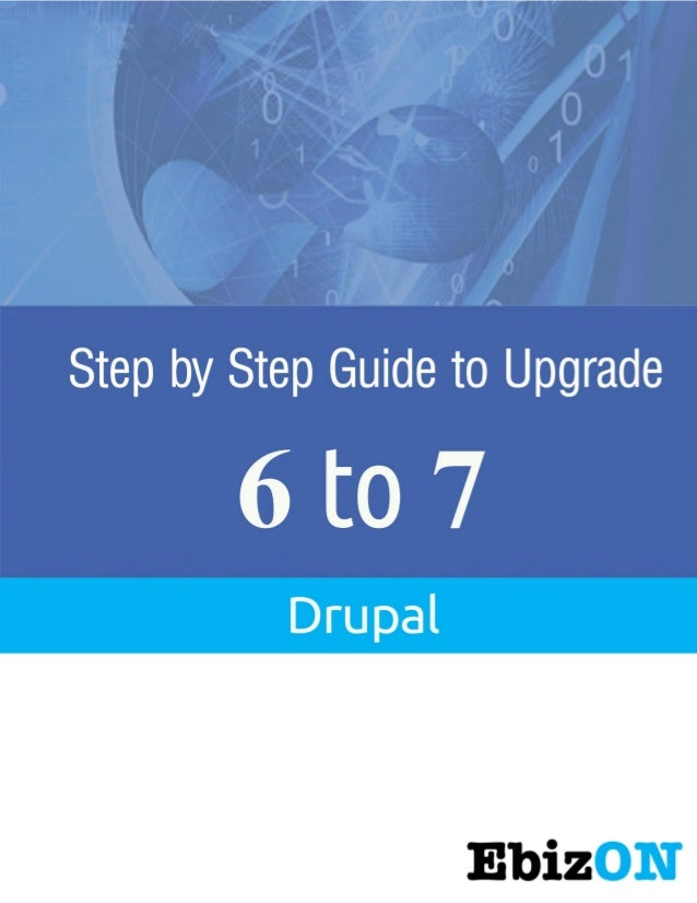 Drupal 6 to Drupal 7 Upgrade  Ebizon Netinfo Pvt. Ltd  Page 1