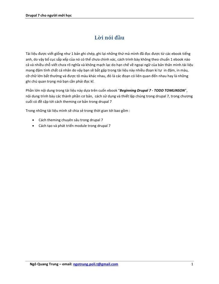 Drupal 7 cho người mới học                                           Lời nói đầuTài liệu được viết giống như 1 bản ghi ché...