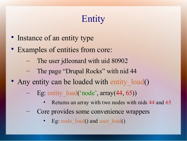 Entities in Drupal 7 & the Entity API